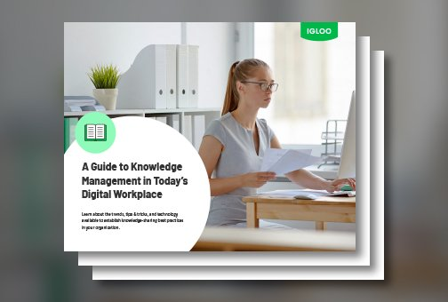 A Guide to Knowledge Management in Todays Digital Workplace