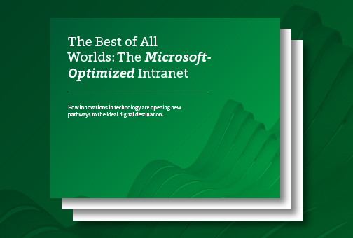 Discover the Microsoft-Optimized Intranet