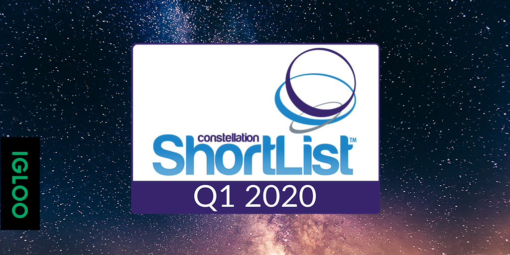 Igloo Software Named to the Constellation ShortList for Employee Digital Workspaces, Q1 2020