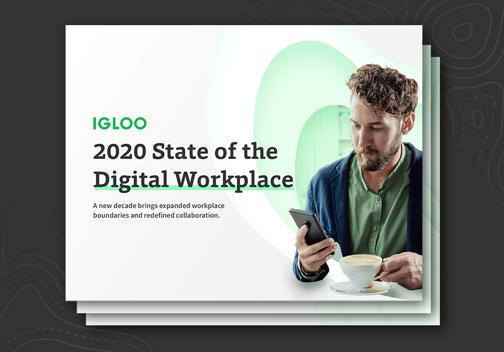 2020 State of the Digital Workplace Report