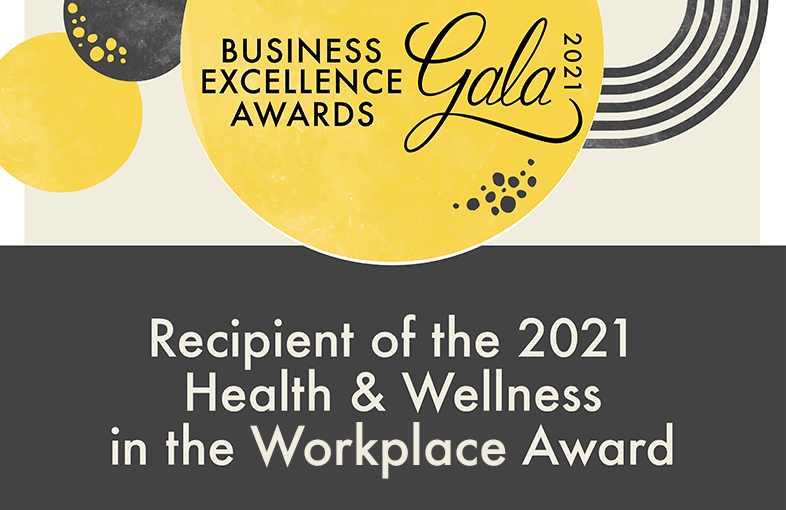 recipient of the 2021 health and wellness in the workplace award