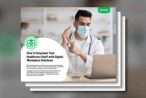 How to Empower Your Healthcare Staff with Digital Workplace Solutions